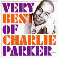 チャーリー・パーカー - 賞賛と非難の両方を受けながら、芸術としてのジャズを追求した求道者