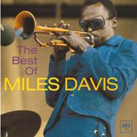 マイルス・デイビス - 激動の時代を、自らを変化させながら生き抜いたクール・ジャズの父