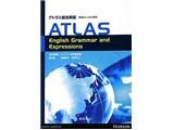 アトラス総合英語 英語のしくみと表現—ATLAS English Grammar and Expressions